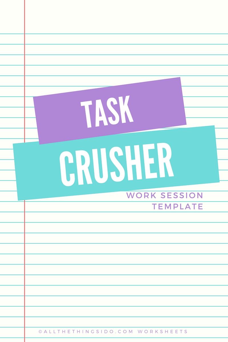 Task Crusher Worksheet - All The Things I Do